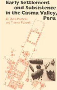 Early Settlement and Subsistence in the Casma Valley, Peru