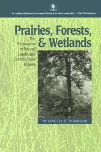 Prairies, Forests, and Wetlands