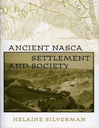 Ancient Nasca Settlement and Society