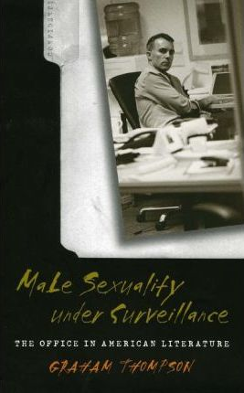 Male Sexuality Under Surveillance