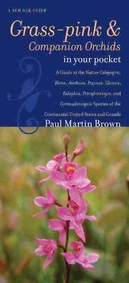 Grass-pinks and Companion Orchids in Your Pocket