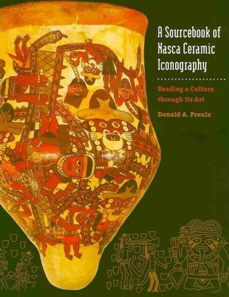 A Sourcebook of Nasca Ceramic Iconography