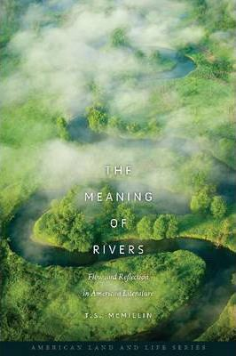The Meaning of Rivers