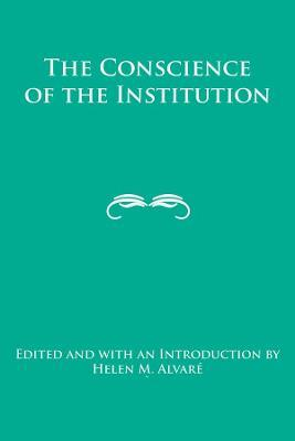 The Conscience of the Institution