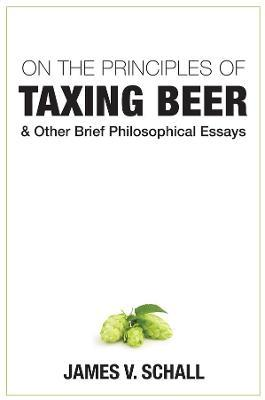 On the Principles of Taxing Beer
