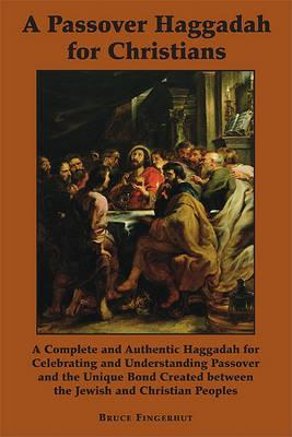A Passover Haggadah for Christians