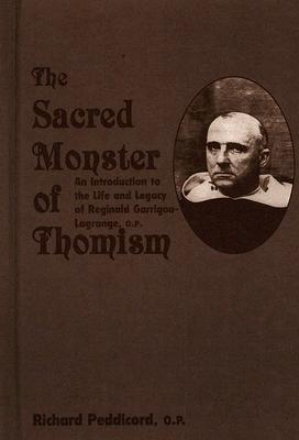 The Sacred Monster of Thomism