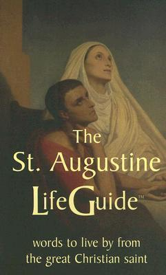The St. Augustine Life Guide
