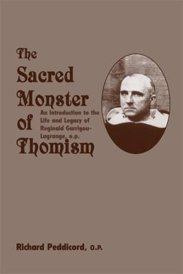 Sacred Monster of Thomism