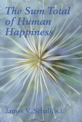 The Sum Total of Human Happiness