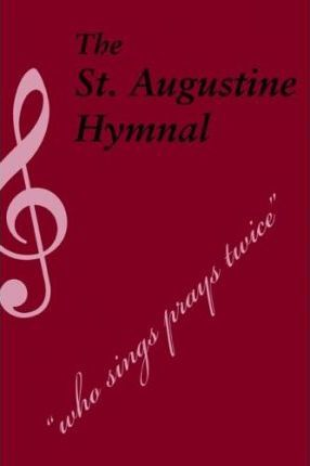 The St. Augustine Hymnal