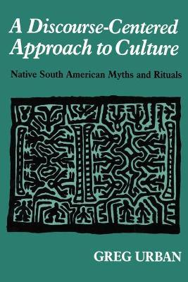 A Discourse-Centered Approach to Culture