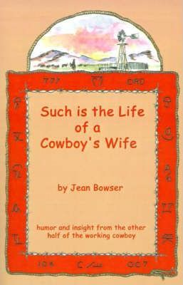 Such is the Life of a Cowboy's Wife