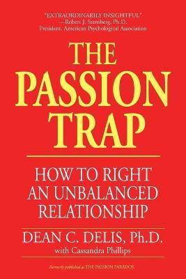 The Passion Trap : Where is Your Relationship Going?