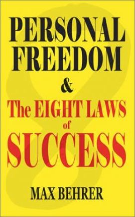 Personal Freedom and the Eight Laws of Success