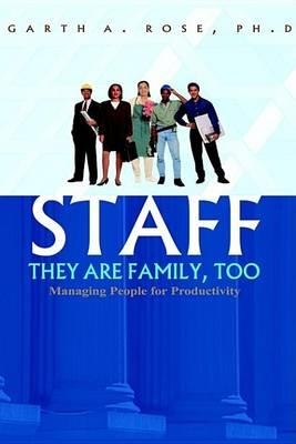 Staff--They Are Family, Too