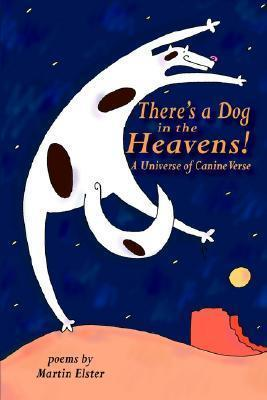 There's a Dog in the Heavens!