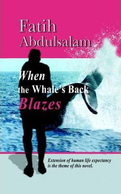 When the Whale's Back Blazes