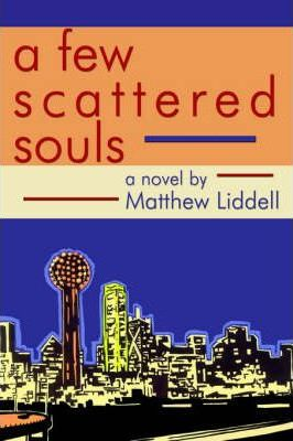 A Few Scattered Souls