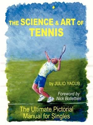 The Science and Art of Tennis