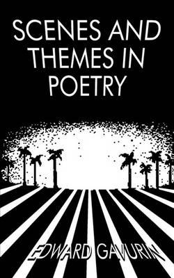 Scenes and Themes in Poetry
