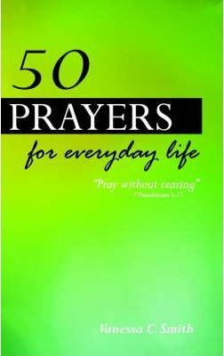 50 Prayers for Everyday Life