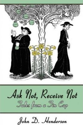 Ask Not, Receive Not