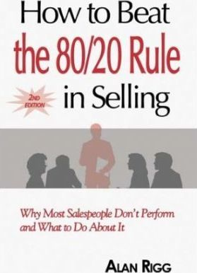 How to Beat the 80/20 Rule in Selling