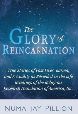 The Glory of Reincarnation