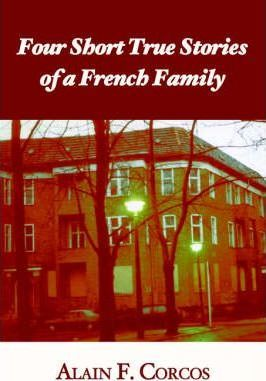 Four Short True Stories of a French Family