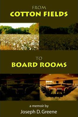 From Cotton Fields to Board Rooms