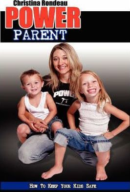 Power Parent: How to Keep Your Kids Safe