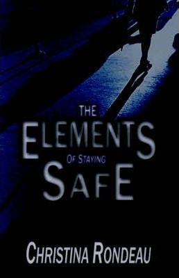 The Elements of Staying Safe