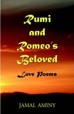 Rumi and Romeo's Beloved