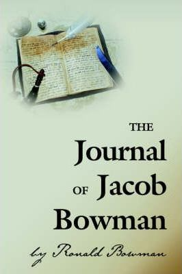 The Journal of Jacob Bowman