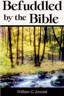 Befuddled by the Bible