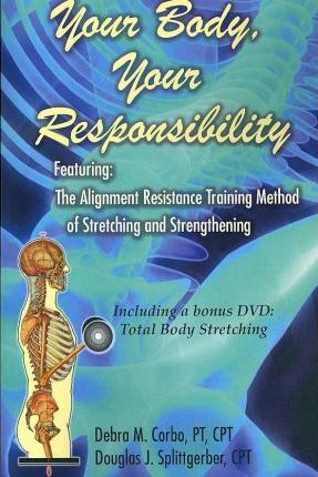 Your Body, Your Responsibility