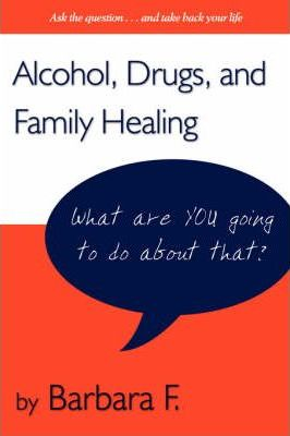 Addictions and Family Healing