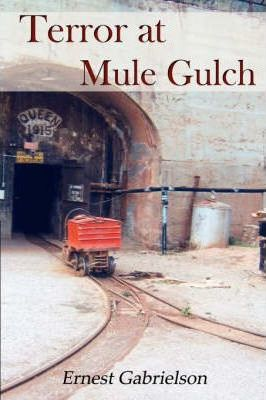Terror at Mule Gulch