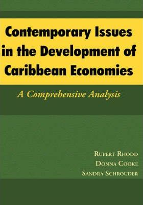 Contemporary Issues in the Development of Caribbean Economies