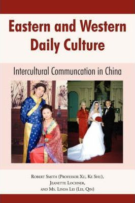 Eastern and Western Daily Culture