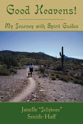 Good Heavens! My Journey with Spirit Guides
