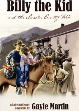 Billy the Kid and the Lincoln County War