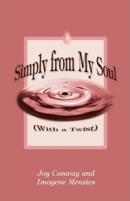 Simply from My Soul with a Twist