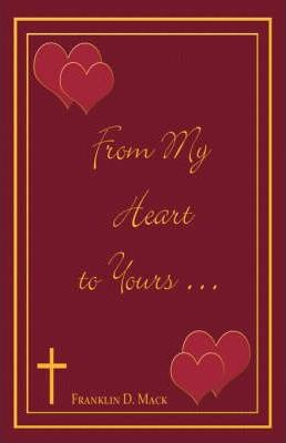 From My Heart to Yours . . .