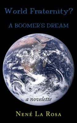 World Fraternity? a Boomer's Dream
