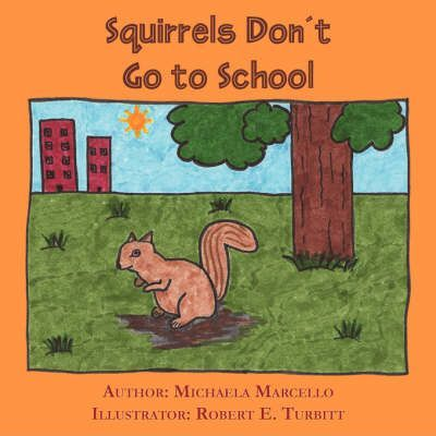 Squirrels Don't Go to School