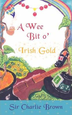 A Wee Bit O' Irish Gold