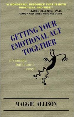 Getting Your Emotional ACT Together
