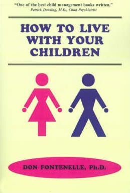 How to Live with Your Children